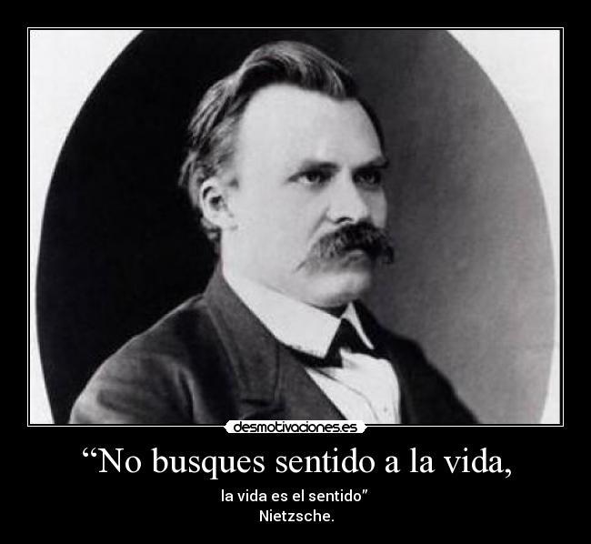 Nietzsche y el sentido de la vida 8914907e2cd