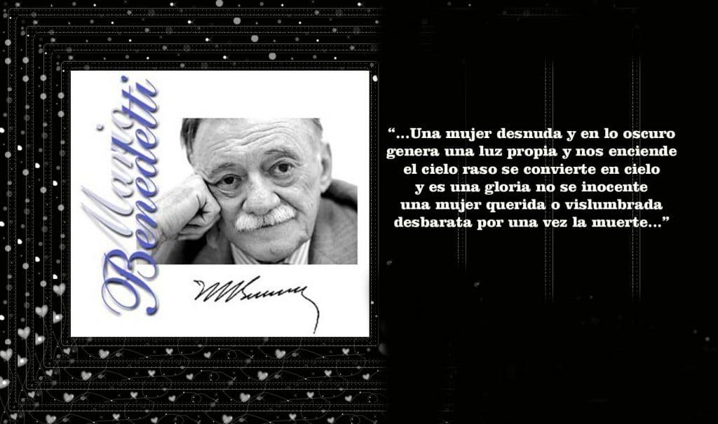 Mario Benedetti Biografía Poemas Frases Y Mucho Más