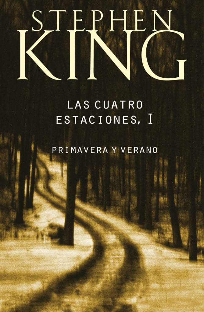 portada del libro LAS 4 ESTACIONES:PARTE I de Stephen King