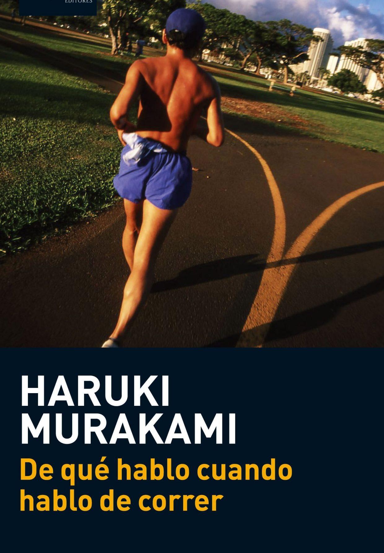 portada del libro: De qué hablo cuando hablo de correr