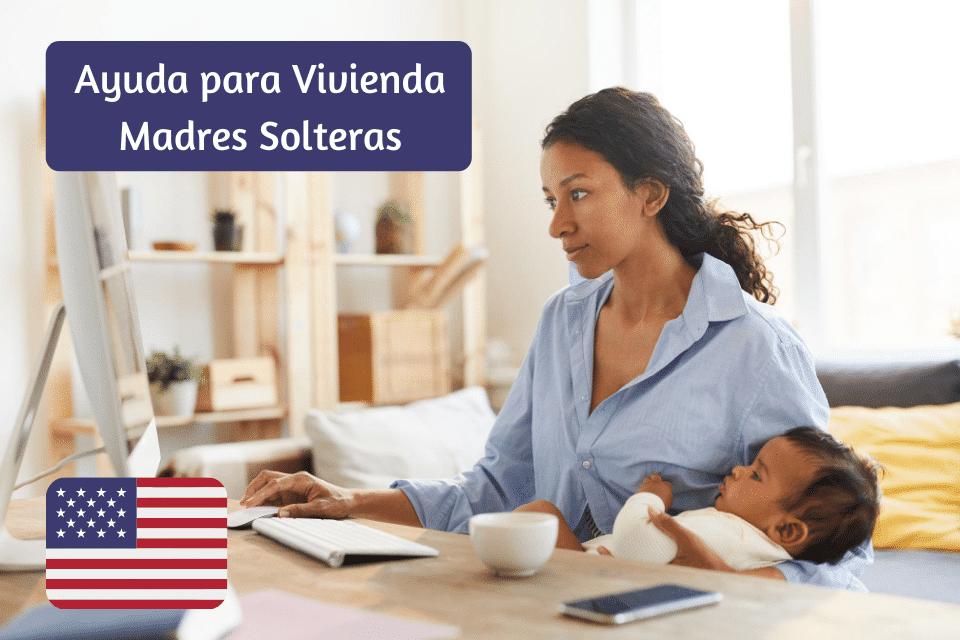 Ayuda para Vivienda Madres Solteras